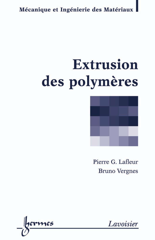 Extrusion des polymères