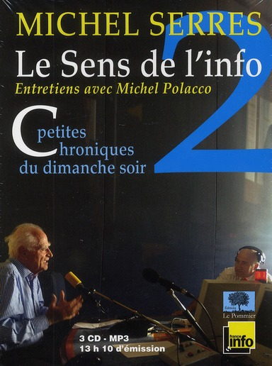 Le sens de l'info t.2 ; entretiens avec Michel Polacco