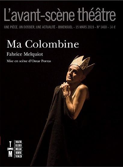 REVUE L'AVANT-SCENE THEATRE n.1460 ; ma colombine