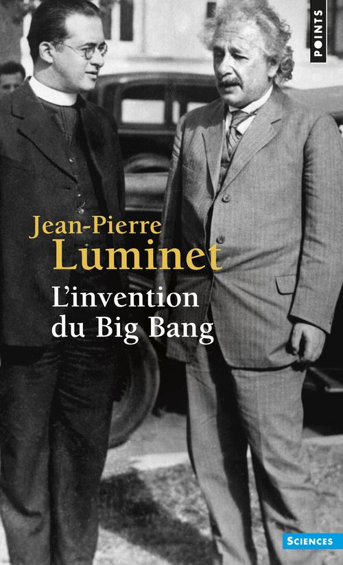 L'invention du big bang