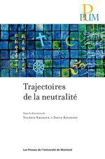 Vente EBooks : Trajectoires de la neutralité  - Valérie Amiraux - David Koussens - Amiraux/Koussen