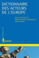 Vente Livre Numérique : Dictionnaire des acteurs de l'Europe  - Hélène Michel - Elisabeth Lambert Abdelgawad