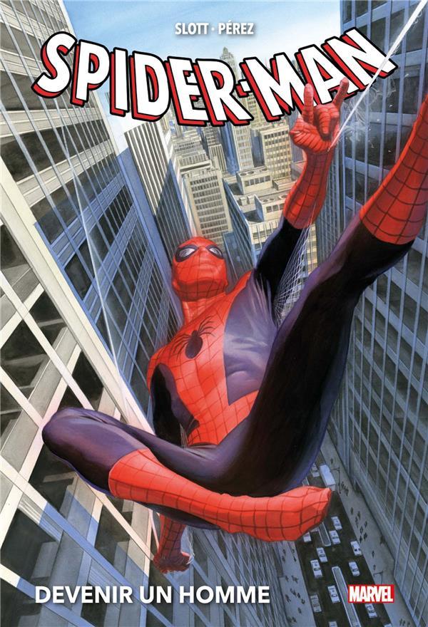SPIDER-MAN  -  DEVENIR UN HOMME SLOTT/PEREZ
