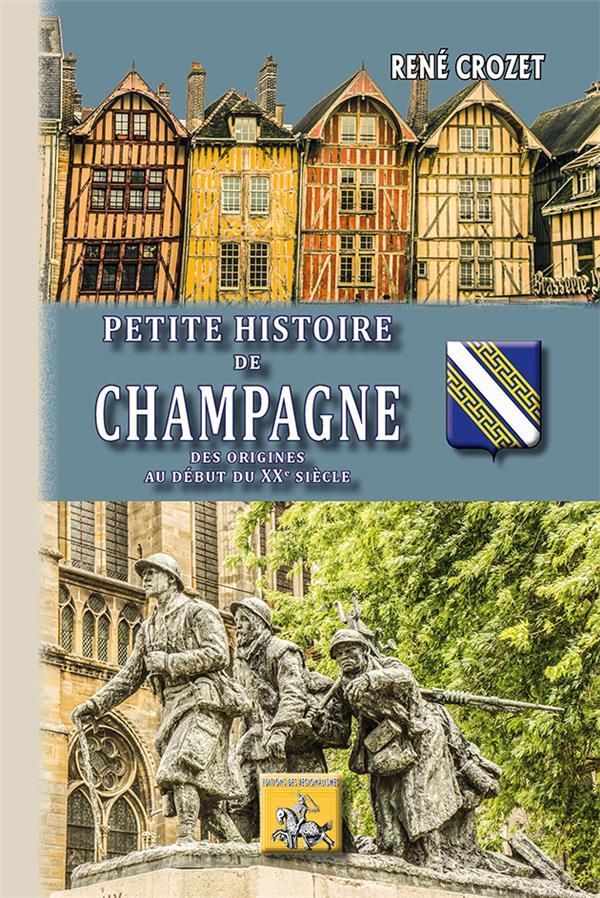 Petite histoire de Champagne ; des origines au début du XXe siècle