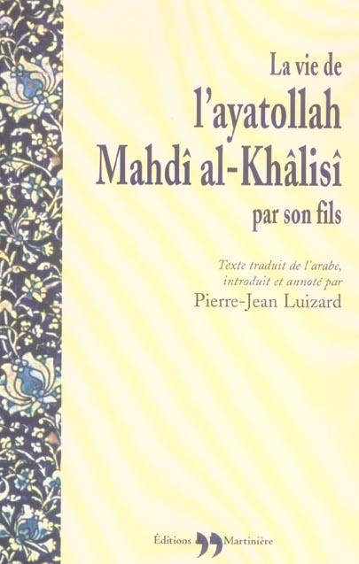 Vie de l'ayatollah mahdi al-khalisi (la)