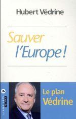 Sauver l'Europe !