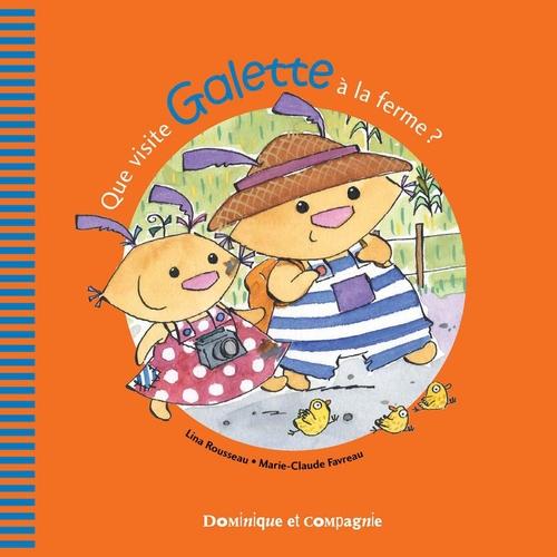 Que visite Galette à la ferme ?