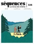 Séquences : la revue de cinéma. No. 326, Printemps 2021