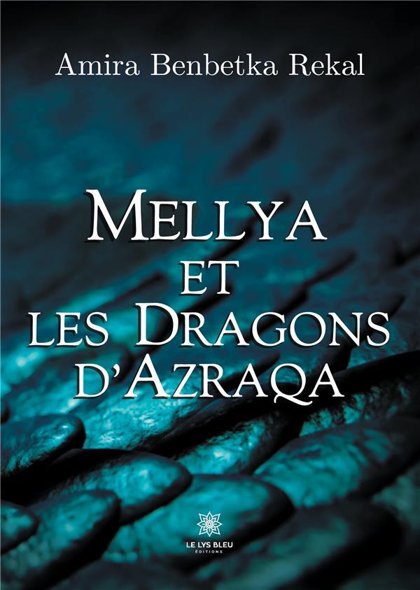 Mellya et les dragons d'Azraqa