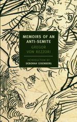 Vente Livre Numérique : Memoirs of an Anti-Semite  - Gregor Von Rezzori