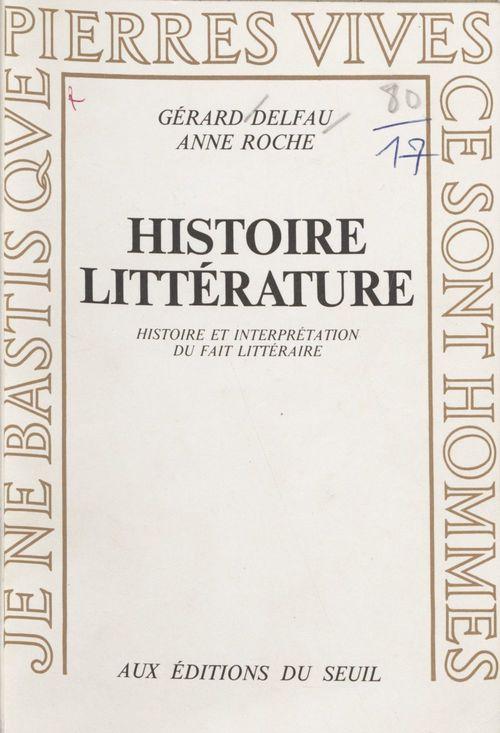 Histoire, litterature. histoire et interpretation du fait litteraire