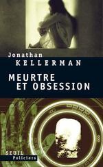 Vente Livre Numérique : Meurtre et Obsession  - Jonathan Kellerman
