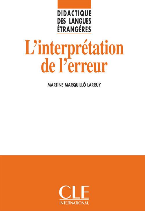 L'interprétation de l'erreur - Didactique des langues étrangères - Ebook