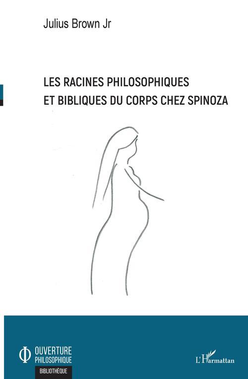 Les racines philosophiques et bibliques du corps chez Spinoza