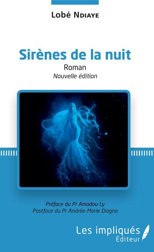 Sirènes de la nuit (nouvelle édition)