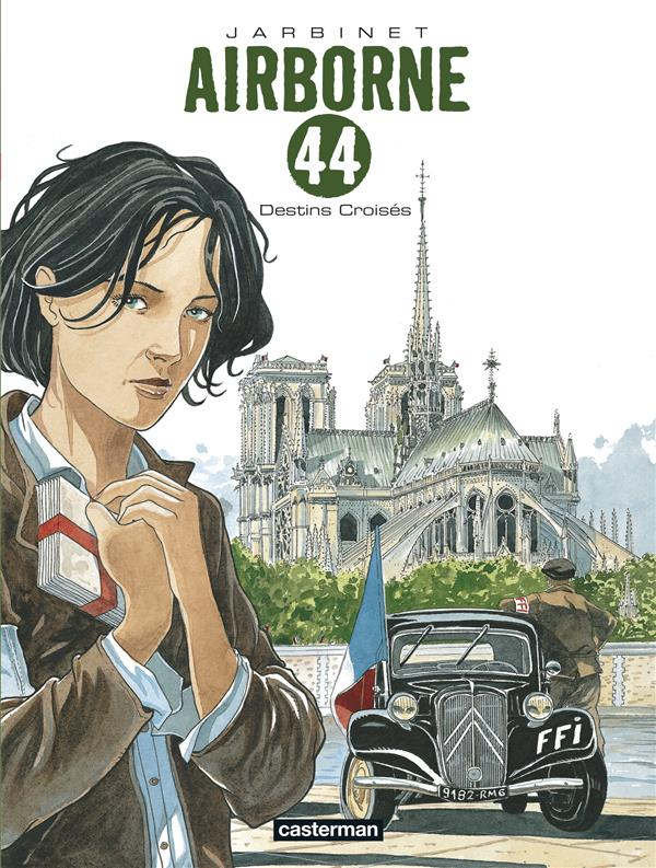 AIRBORNE 44 - T04 - DESTINS CROISES Jarbinet Philippe