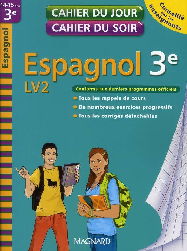 Cahiers Du Jour/ Soir; Espagnol ; Lv2 ; 3eme (Edition 2010)