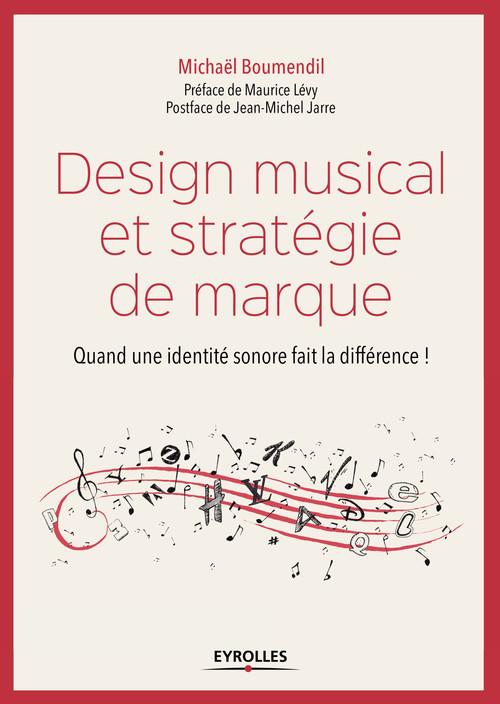Design musical et stratégie de marque  - Michaël Boumendil