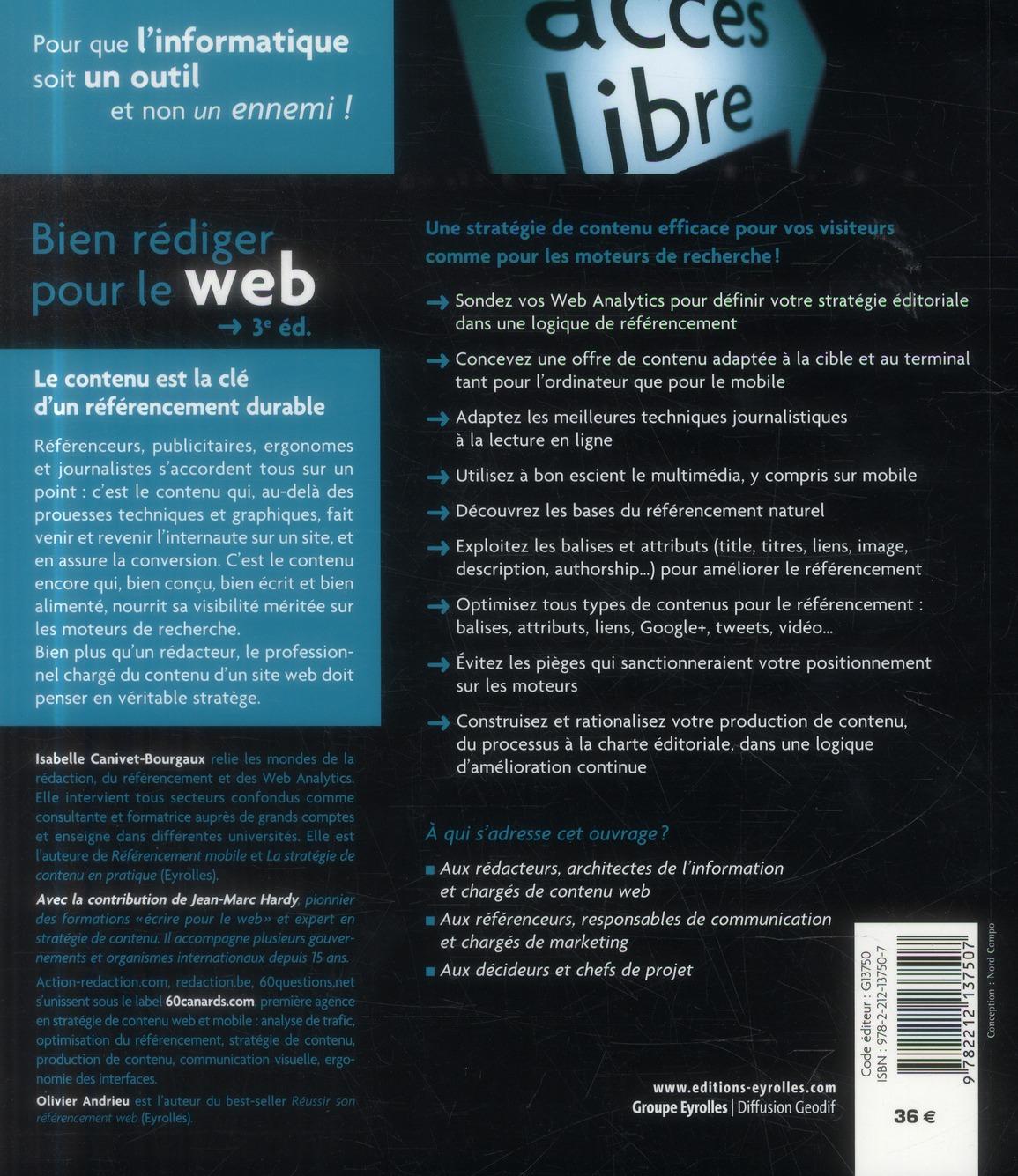 Bien rédiger pour le web ; stratégie de contenu pour améliorer son référencement naturel (3e édition)