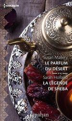 Vente EBooks : Le parfum du désert - La légende de Sheba  - Susan Mallery - Sarah Holland