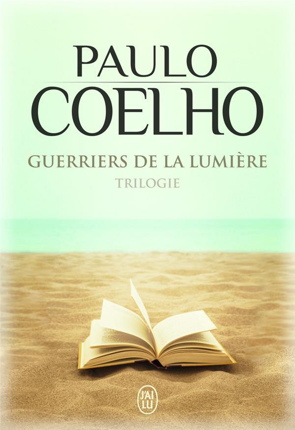 Guerriers De La Lumiere ; Trilogie