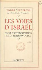 Les voies d'Israël  - Andre Siegfried