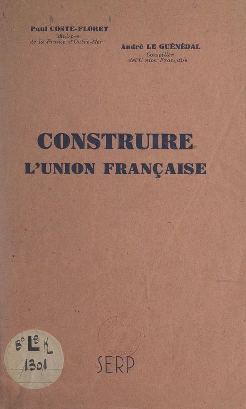 Construire l'Union française