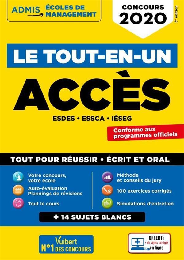 ACCES ; ESDES, ESSCA, IESEG ; le tout-en-un (édition 2020)