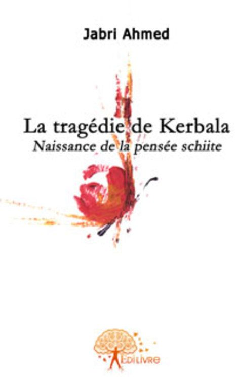 La Tragedie De Kerbala