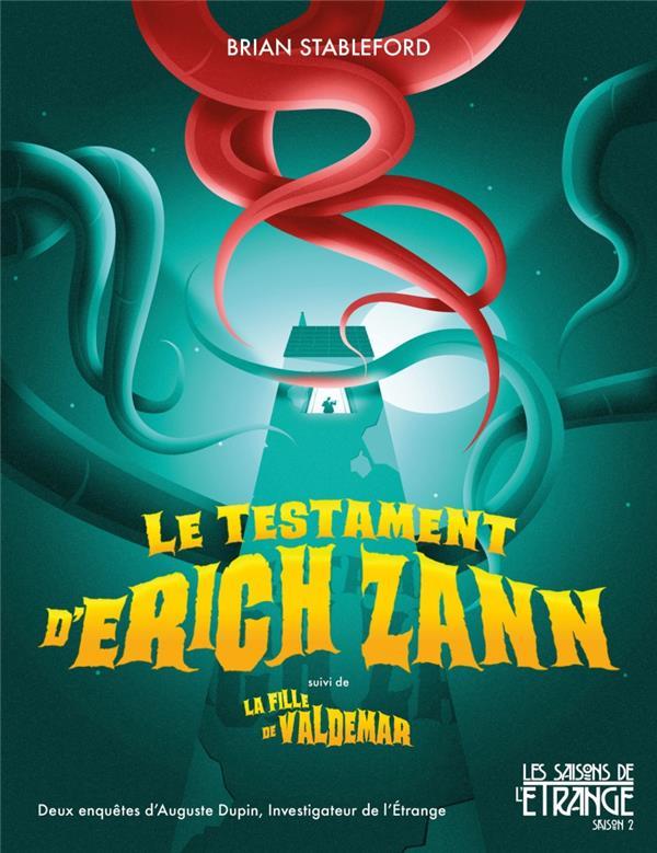 Le testament d'Erich Zann ; la fille de Valdemar