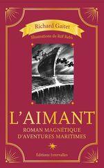 Vente Livre Numérique : L´Aimant  - Richard Gaitet - Riff Reb's