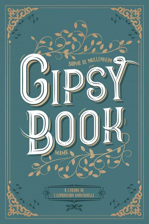 Gipsy book ; à l'heure de l'exposition universelle