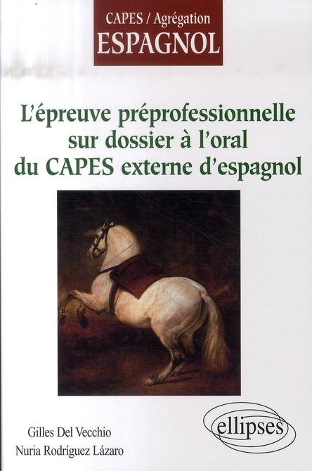 L'Epreuve Preprofessionnelle Sur Dossier A L'Oral Du Capes Externe D'Espagnol