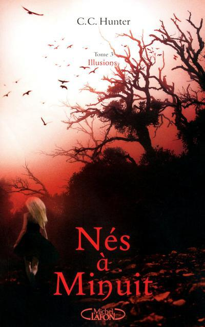 Nes A Minuit T.3 ; Illusions