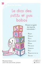 Vente Livre Numérique : Le dico des petits et gros bobos  - Marjolaine SOLARO
