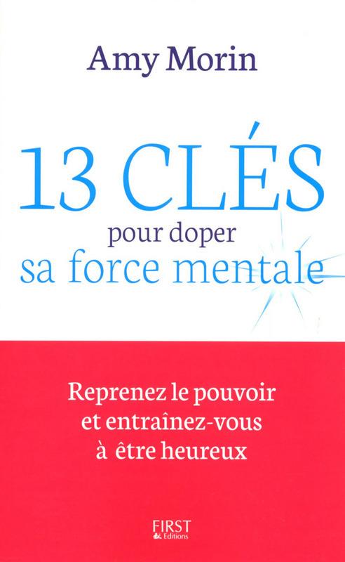 13 cles pour doper sa force mentale