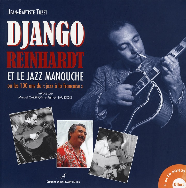 """Django Reinhardt Et Le Jazz Manouche Ou Les 100 Ans Du """"Jazz A La Francaise"""