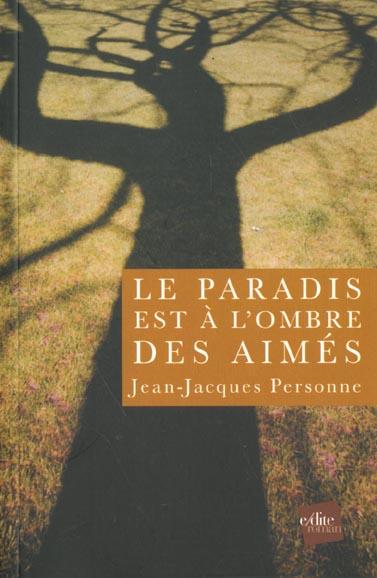 Le paradis est a l'ombre des aimes