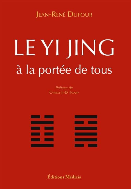 Le yi jing à la portée de tous