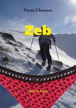 Vente EBooks : Zeb  - Pierre Charmoz