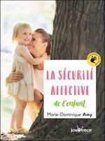 Vente EBooks : La sécurité affective de l'enfant  - Marie Dominique AMY