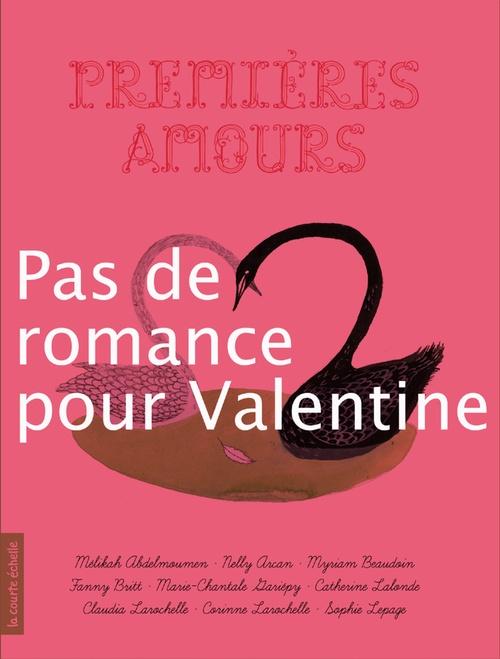 Premières amours ; pas de romance pour Valentine