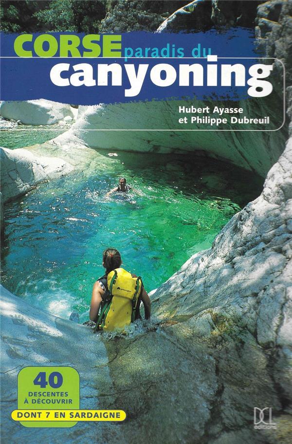 Corse ; paradis du canyoning