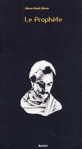 Le Prophete Arabe/Francais
