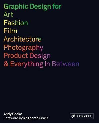 Graphic design for art, fashion, film, architecture, photography, product design and everything in between