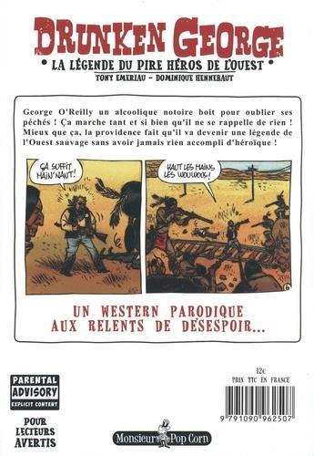 Drunken George ; la legende du pire héros de l'Ouest