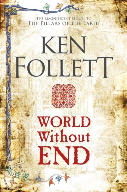 WORLD WITHOUT END - THE KINGSBRIDGE NOVELS 2