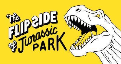 The flip side of... jurassic park
