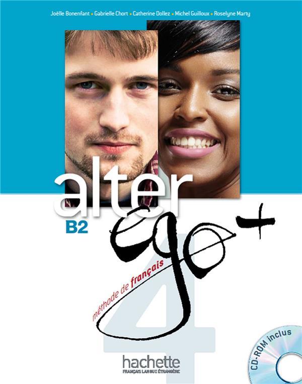 Alter ego + ; FLE ; B2 ; livre de l'élève
