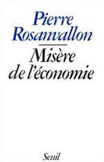 Vente Livre Numérique : Misère de l'économie  - Pierre Rosanvallon